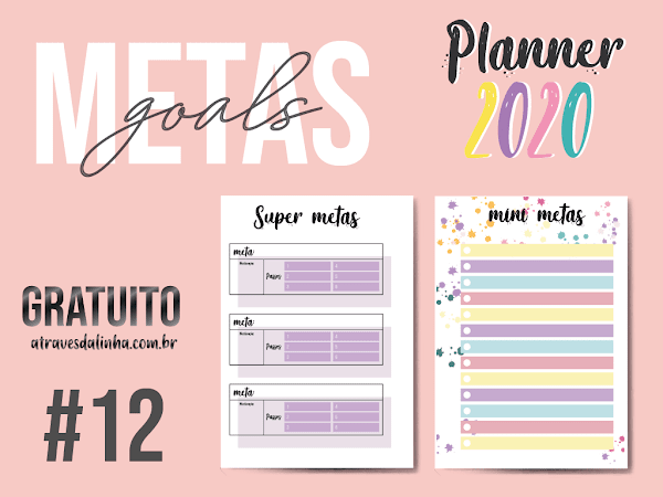 Planner 2020 #12: Metas e plano de ação gratuito para download