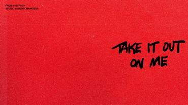 Take It Out On Me Lyrics - Justin Bieber
