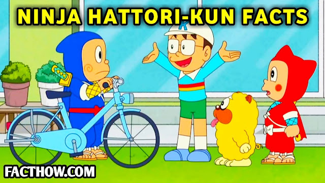 ninja hattori in hindi, ninja hattori cartoon video, ninja hattori hometown, ninja hattori video calling, ninja hattori download mp3, facthow, fact how, facthow.com, ninja hattori dekhna hai,ninja hattori channel,  ninja hattori ka natak, ninja hattori hometown, Ninja Oratorio-kun, interesting facts about ninja hattori, amazing facts ninja hattori, ninja hattori indian animation, reliance media works, ninja hattori ke baare me rochak majedaar tathya, rochak tathya, ninja hattori facts hindi, motu abiko, hindi fact blog, cartoon facts hindi, hattori hanzo, hanzo hattori, kenichi, nin x nin, mashashige, manasari, kanzo, shinzo, shishimaaru, iga clan, chikuwa, yumeko, tsubame, kemuzou kemumaki, kagechiyo, kio, kiyo, Ninja Hattori-kun and Perman: Psychic Wars, Chounouryoku Wars, shen-ei animation, reliance media works, ninja hattori kun returns, animax, assahi tv, Nickelodeon, disney channel, Netflix, hindi cartoon facts, ninja hattorikun facts in hindi, 20 facts ninja hattori,