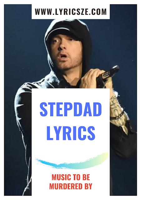 Stepdad Lyrics