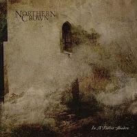 """Ο δίσκος των Northern Crown """"In a Pallid Shadow"""""""
