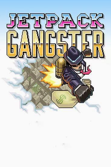 Download game Jetpack gangster for free