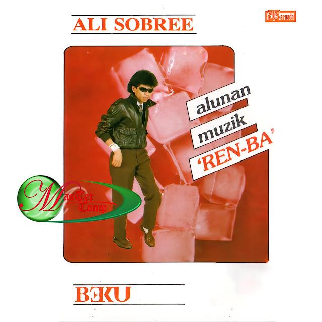 Ali Sobree - Beku Alunan Muzik Ren Ba (1984)