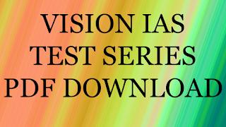 Vision IAS Test Series 2 Pdf Download , upsc material