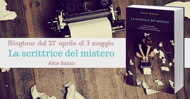 Blogtour La scrittrice del mistero di Alice Basso