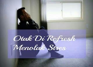 Menolak stres