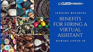 Jewelry Business During Pandemic: Benefits for Hiring a Virtual Assistant