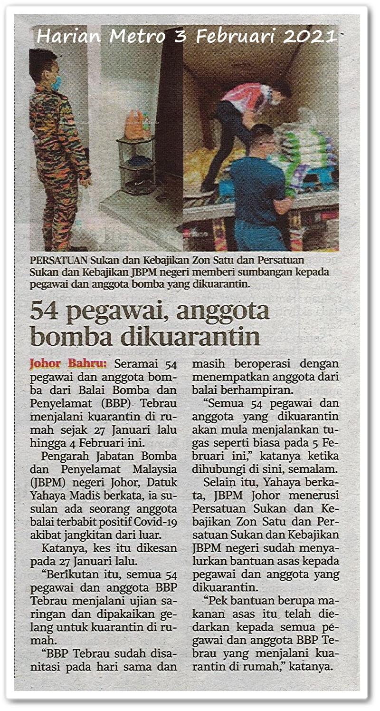54 pegawai, anggota bomba dikuarantin - Keratan akhbar Harian Metro 3 Februari 2021