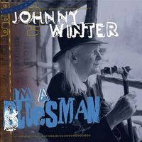 johnny winter - I'm a bluesman (2004)