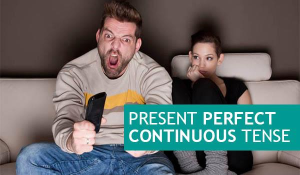 PRESENT PERFECT CONTINUOUS TENSE (Pengertian, Rumus, Contoh Kalimat, Fungsi) LENGKAP