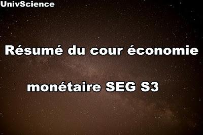 Résumé du Cour Economie Monétaire SEG S3
