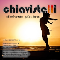 DJ Chiavistelli presents Electronic Pleasure 2017