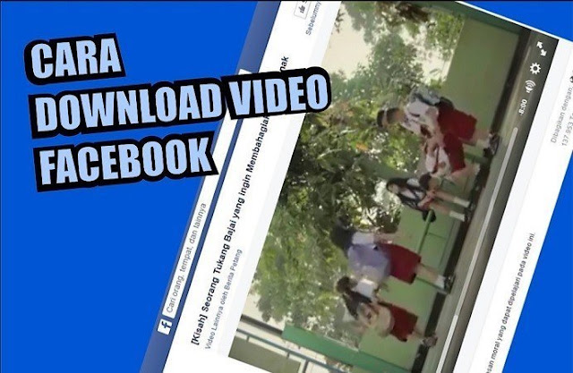 Cara Terbaru Download Video dari Facebook