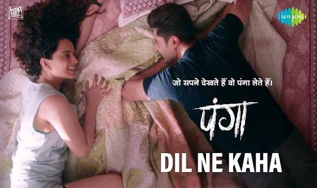 Dil Ne Kaha Lyrics   दिल ने कहा   Panga   Jassi Gill