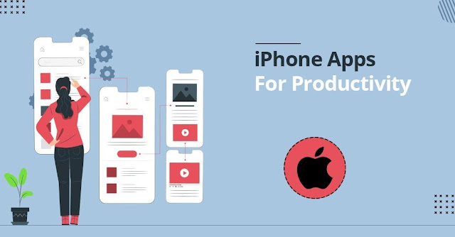 Top Iphone Apps To Increase Business Productivity