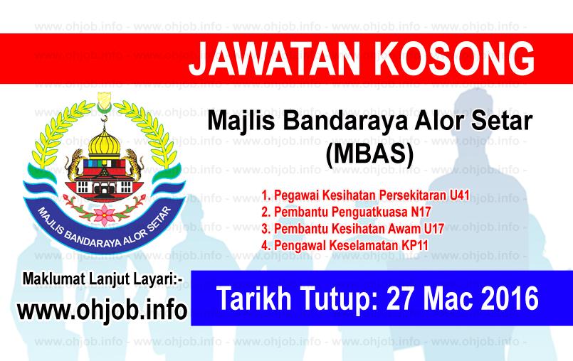 Jawatan Kerja Kosong Majlis Bandaraya Alor Setar (MBAS) logo www.ohjob.info mac 2016