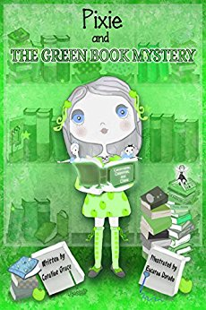 Pixie and the green book mystery