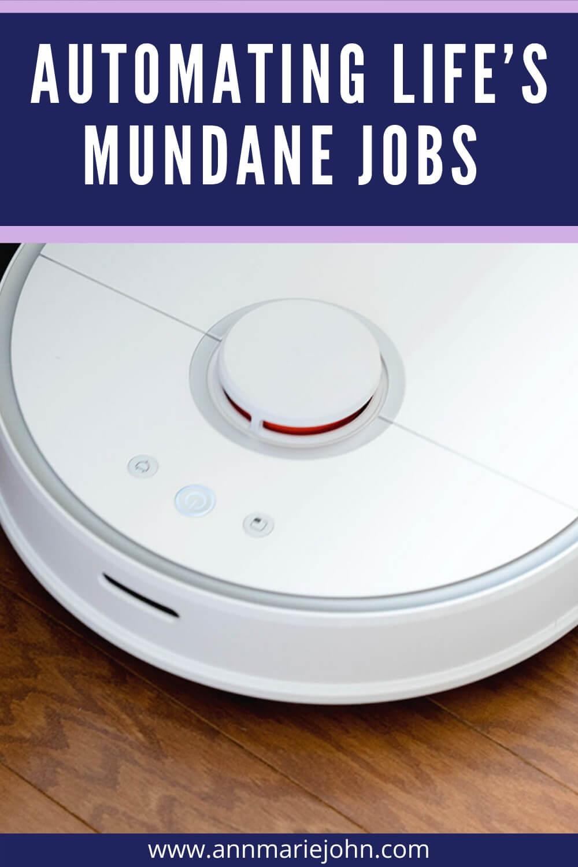 Automating Mundane Jobs