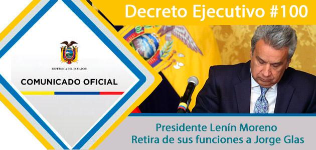 Retiro funciones a Jorge Glas Vice Presidente decreto presidencia.gob.ec
