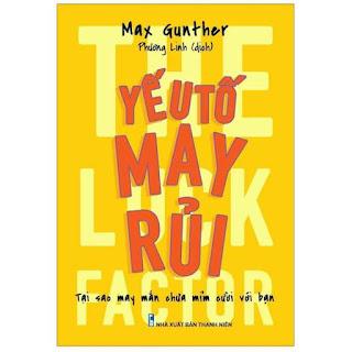 Sách: Yếu Tố May Rủi - The Luck Factor ebook PDF EPUB AWZ3 PRC MOBI