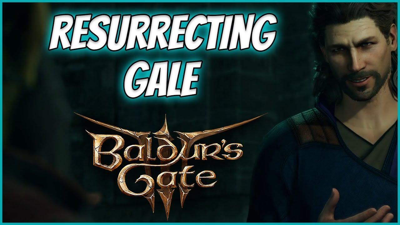 BALDUR'S GATE 3: HOW TO REVIVE GALE