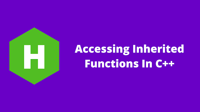 HackerRank Accessing Inherited Functions in C++ problem solution