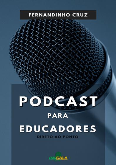 Podcast Para Educadores: Direto ao Ponto