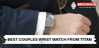 5 Top Best Couple Wrist Watch From Titan in India (2020)