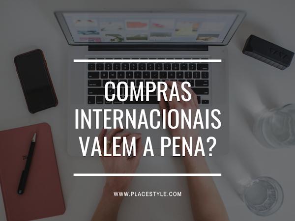 Compras internacionais valem a pena?