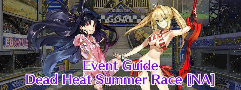 Event Guide: Dead Heat Summer Race 2019 (FGO NA)