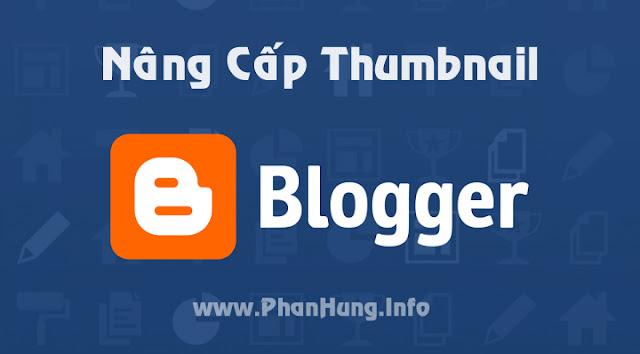 Hướng dẫn nâng cấp Thumbnail cho Blogspot không dùng Javascript