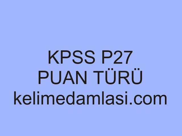 kpss p27 puan türü