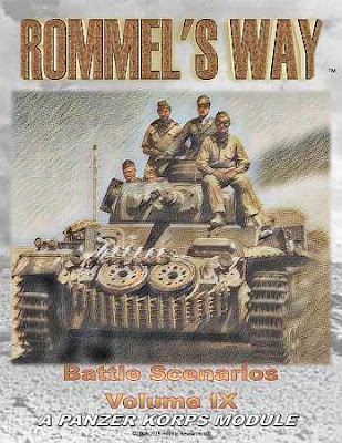 Rommel's Way: Panzer Korps Battle Scenarios Volume IX