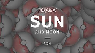 Pokemon Sun and Moon Rom
