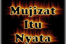 Mujizat TUHAN  Itu Nyata, Alami Sekarang dan Selamanya