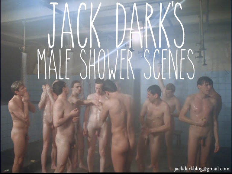 Jack Dark's Male Shower Scenes