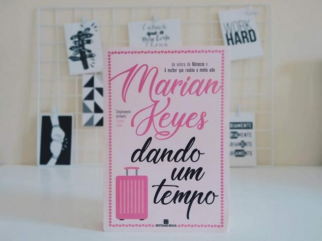 Dando um Tempo | Marian Keyes