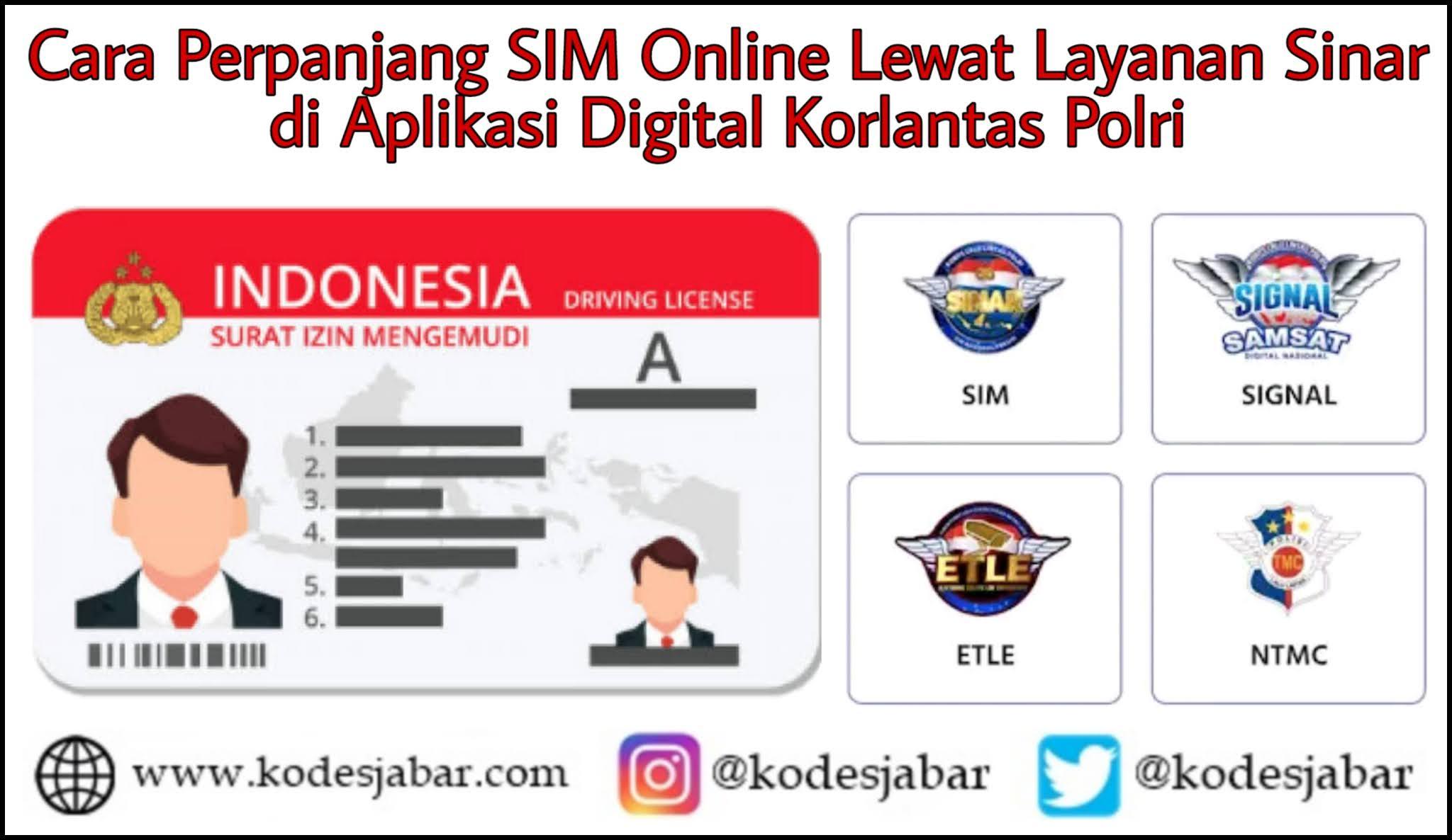 Cara Perpanjang SIM Online Lewat Layanan Sinar Dalam Aplikasi Digital Korlantas Polri