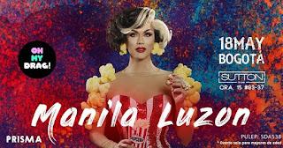 FIESTA Oh my Drag! con Manila Luzon en Bogotá 2