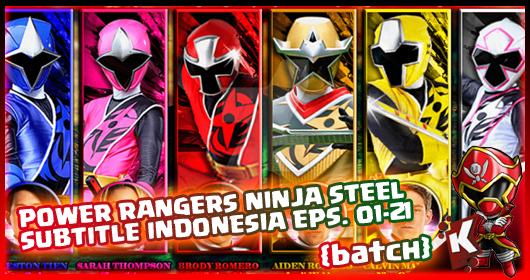 Power Rangers Ninja Steel Subtitle Indonesia [Batch] Eps. 01-21