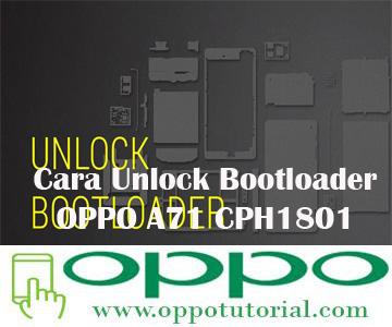 Cara Unlock Bootloader OPPO A71 CPH1801