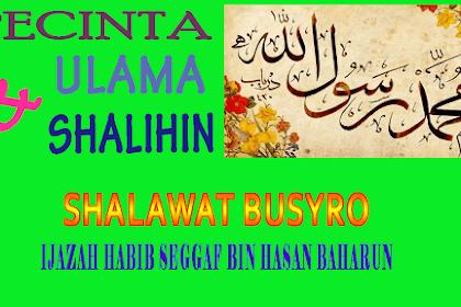 Shalawat Busyro, Ijazah Dari Habib Segaf bin Hasan