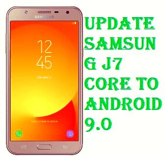 تفليش ،تحديث ،جهاز، سامسونغ ،Firmware، Update، Samsung،J7، Core، to، Android، 9.0