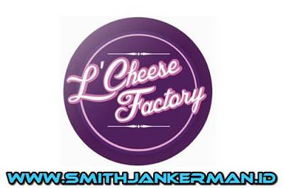 Lowongan L'Cheese Factory Pekanbaru Mei 2018