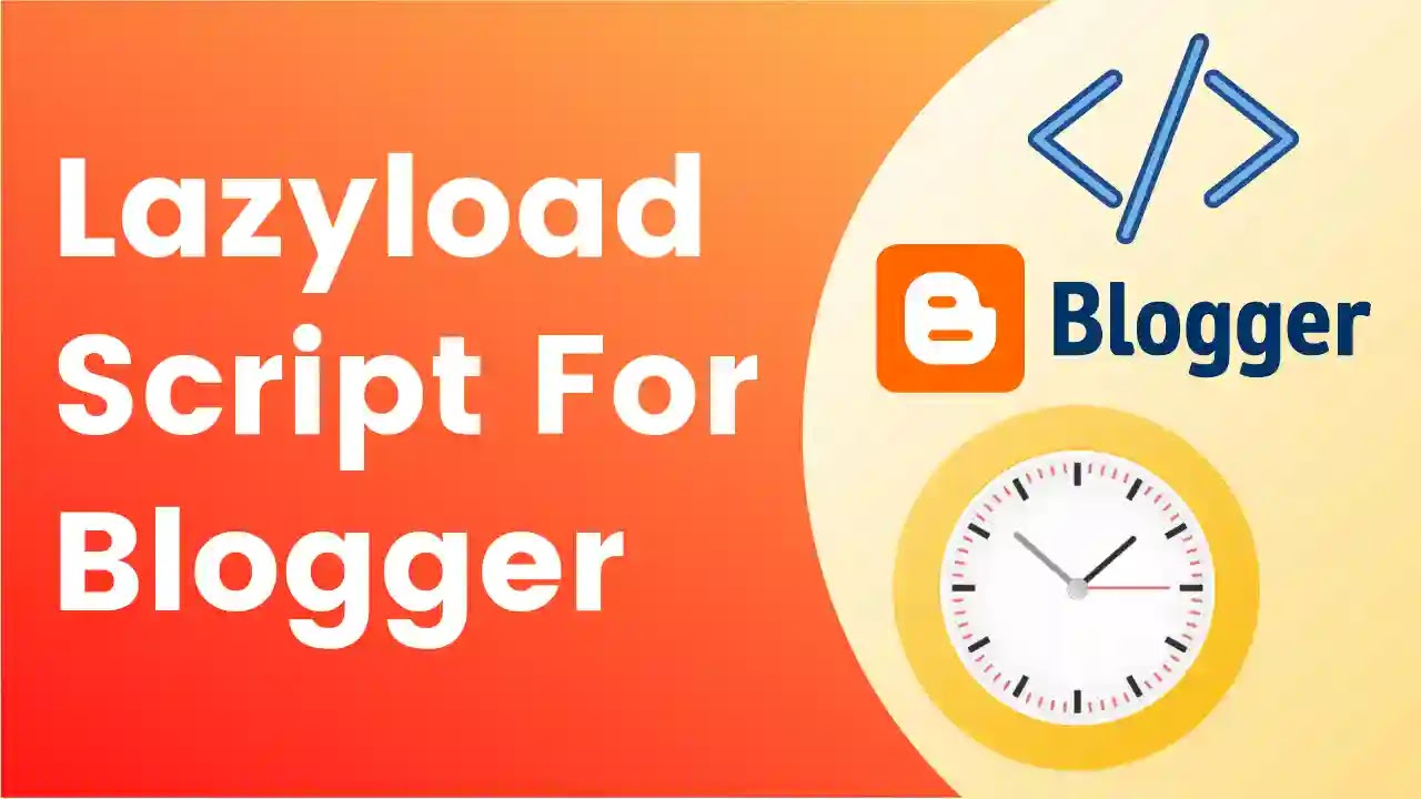 How to add Lazyload Script in blogger