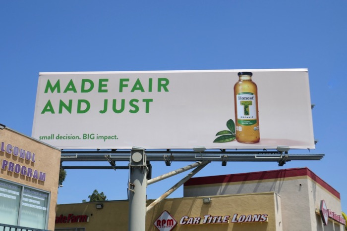 Made fair just Honest Organic Green Tea billboard