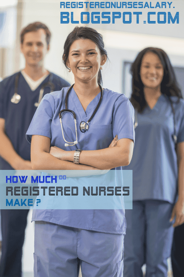 how much do registered nurses make