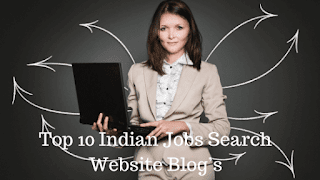 Top 10 Indian Jobs Search Website Blog's