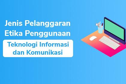 8 Jenis Pelanggaran Etika Penggunaan Teknologi Informasi dan Komunikasi