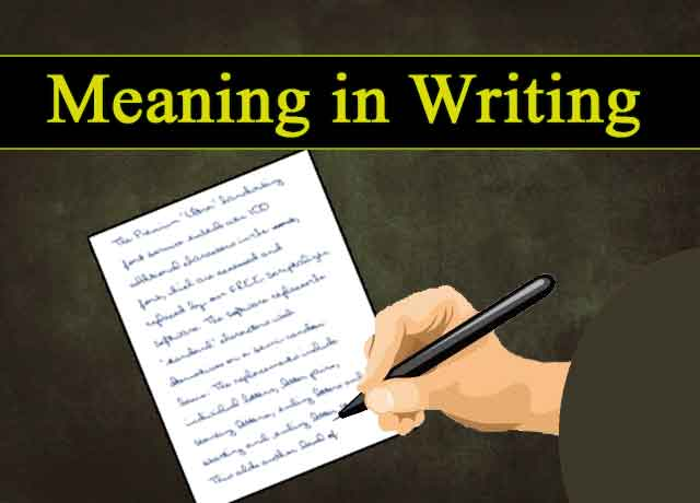 meaning in writing - definition of writing